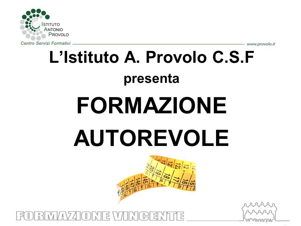 L'Istituto A. Provolo C.S.F presenta FORMAZIONE AUTOREVOLE