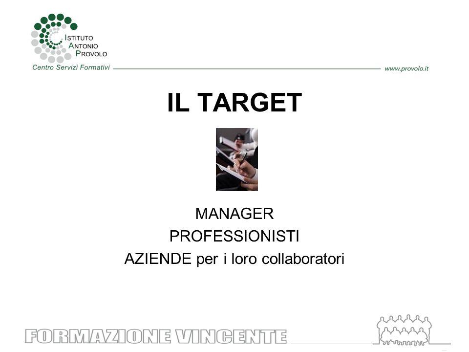 IL TARGET MANAGER PROFESSIONISTI AZIENDE per i loro collaboratori