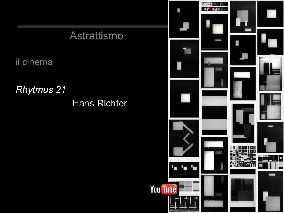 Astrattismo Rhytmus 21 Hans Richter il cinema