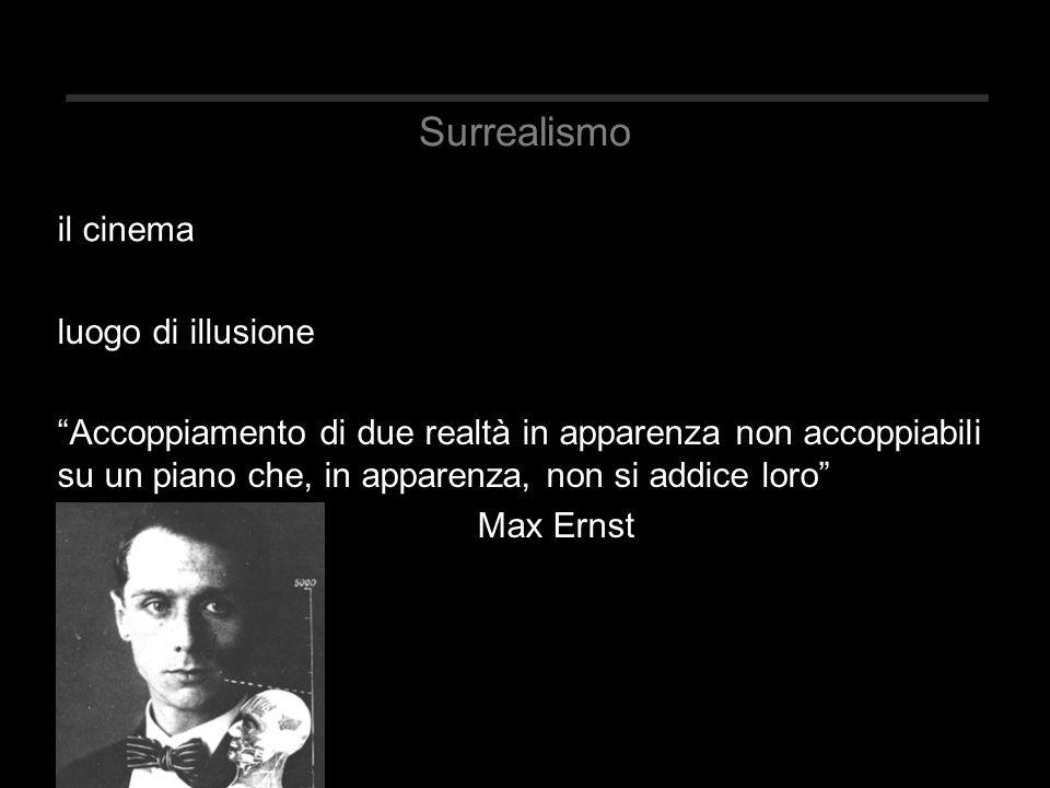 """Surrealismo luogo di illusione """"Accoppiamento di due realtà in apparenza non accoppiabili su un piano che, in apparenza, non si addice loro"""" Max Ernst"""