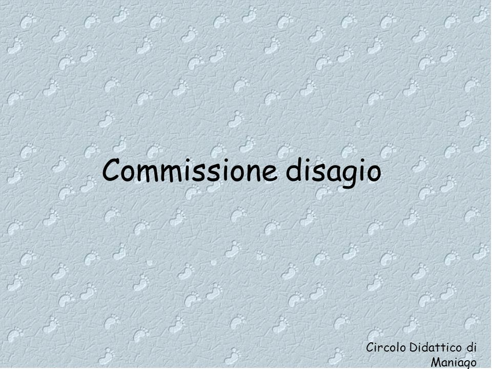 Commissione disagio Circolo Didattico di Maniago