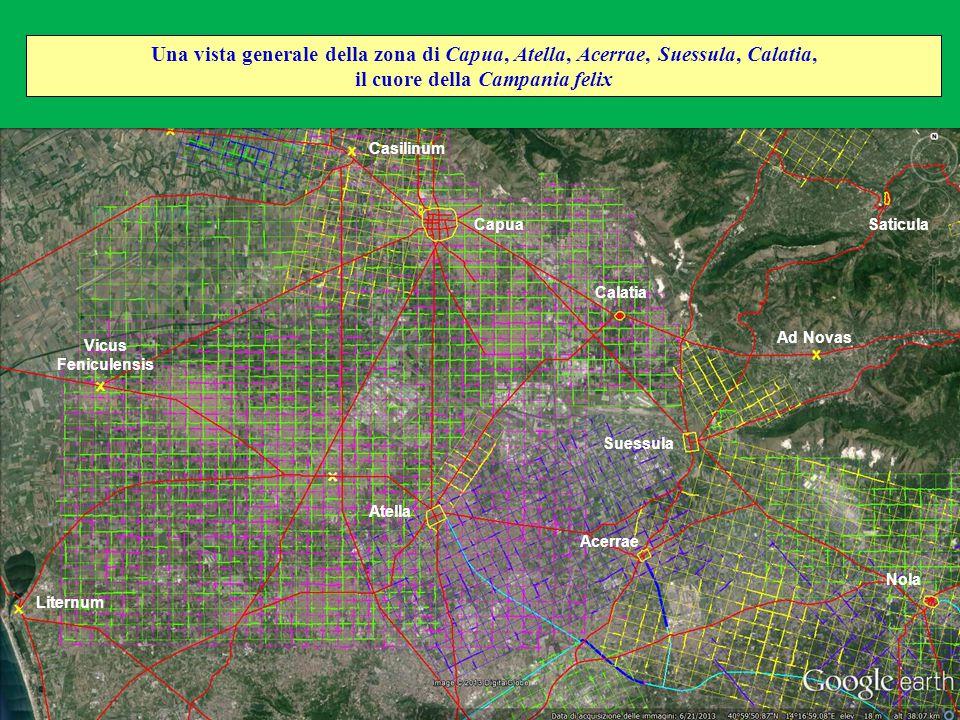 Atella Acerrae Una vista generale della zona di Capua, Atella, Acerrae, Suessula, Calatia, il cuore della Campania felix Capua Calatia Nola Suessula V