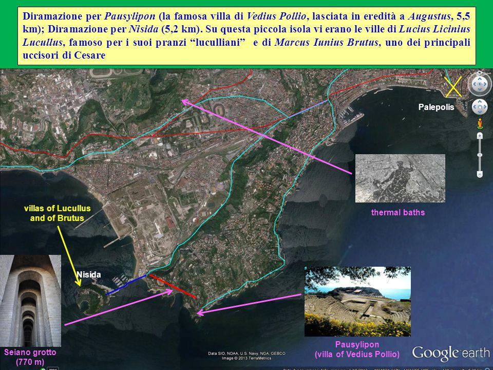 Diramazione per Pausylipon (la famosa villa di Vedius Pollio, lasciata in eredità a Augustus, 5,5 km); Diramazione per Nisida (5,2 km). Su questa picc