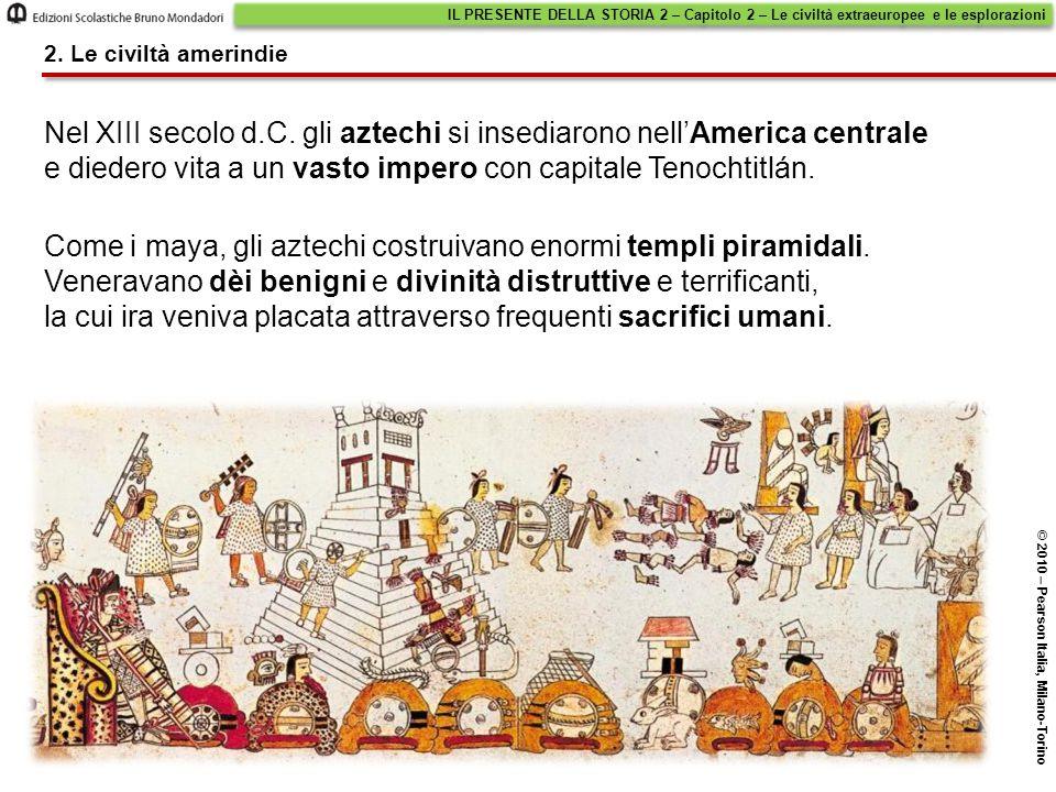Nel XIII secolo d.C. gli aztechi si insediarono nell'America centrale e diedero vita a un vasto impero con capitale Tenochtitlán. Come i maya, gli azt