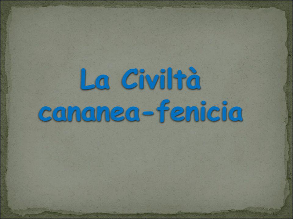 La Civiltà cananea-fenicia