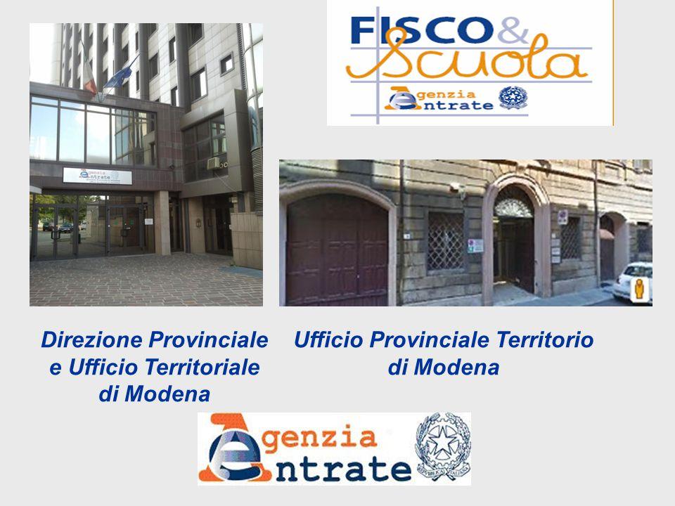 Direzione Provinciale e Ufficio Territoriale di Modena Ufficio Provinciale Territorio di Modena