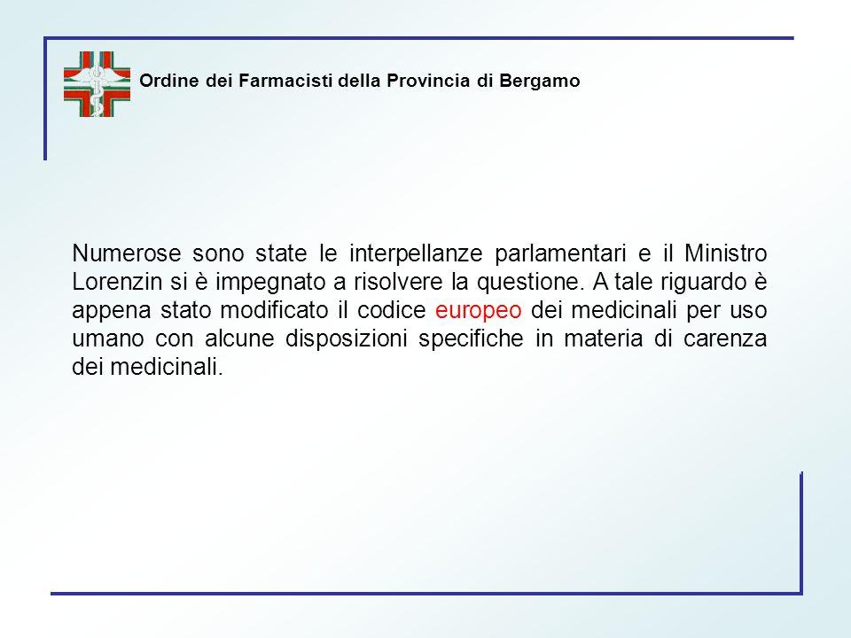 Ordine dei Farmacisti della Provincia di Bergamo Numerose sono state le interpellanze parlamentari e il Ministro Lorenzin si è impegnato a risolvere l