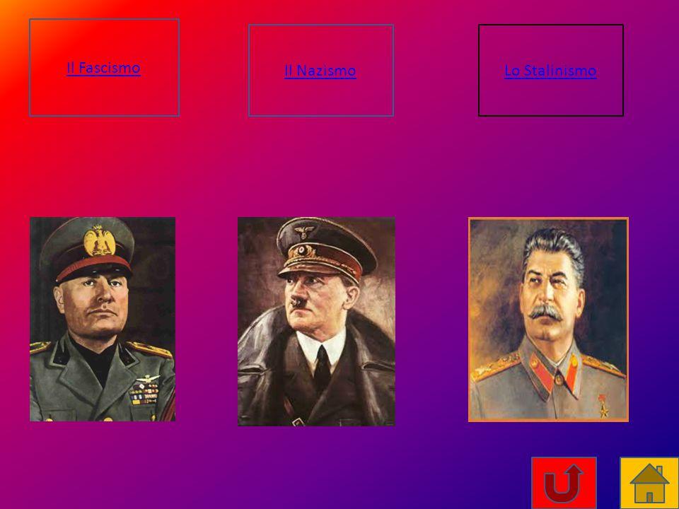 Il Fascismo Il NazismoLo Stalinismo