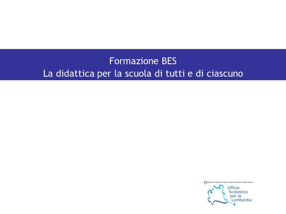 Formazione BES La didattica per la scuola di tutti e di ciascuno