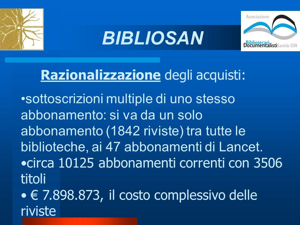 Razionalizzazione degli acquisti: sottoscrizioni multiple di uno stesso abbonamento: si va da un solo abbonamento (1842 riviste) tra tutte le biblioteche, ai 47 abbonamenti di Lancet.