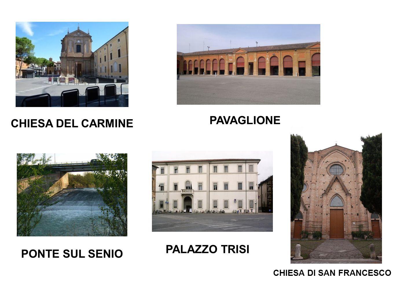 PAVAGLIONE CHIESA DEL CARMINE CHIESA DI SAN FRANCESCO PALAZZO TRISI PONTE SUL SENIO