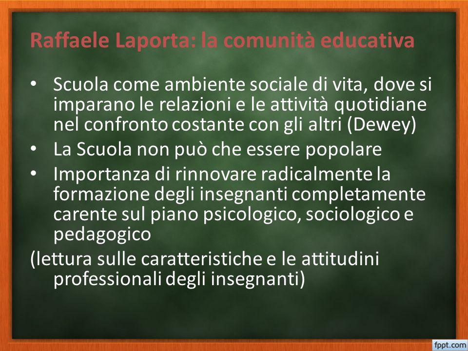 Scuola come ambiente sociale di vita, dove si imparano le relazioni e le attività quotidiane nel confronto costante con gli altri (Dewey) La Scuola no