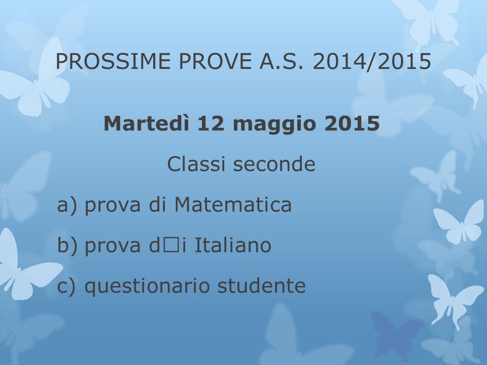PROSSIME PROVE A.S.