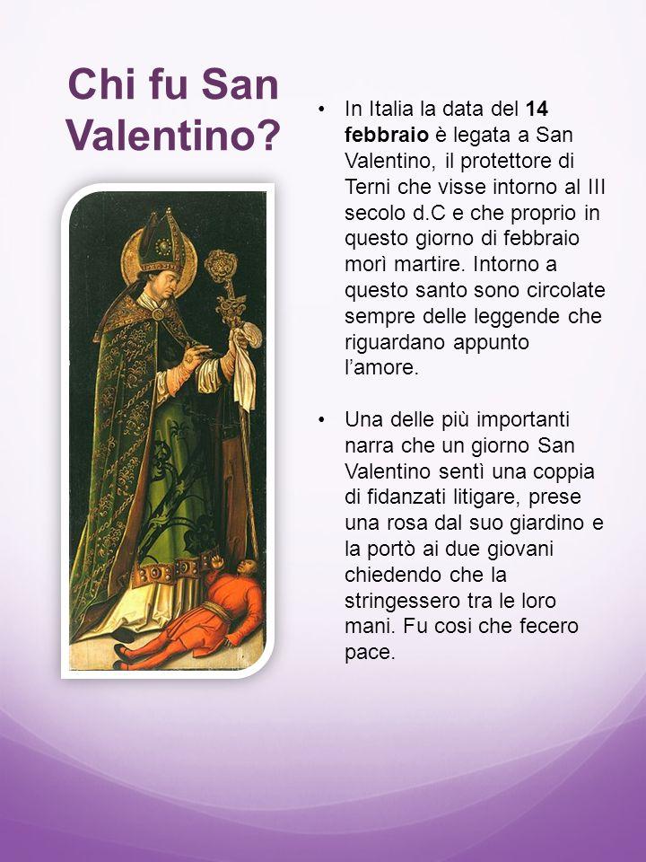 Chi fu San Valentino? In Italia la data del 14 febbraio è legata a San Valentino, il protettore di Terni che visse intorno al III secolo d.C e che pro