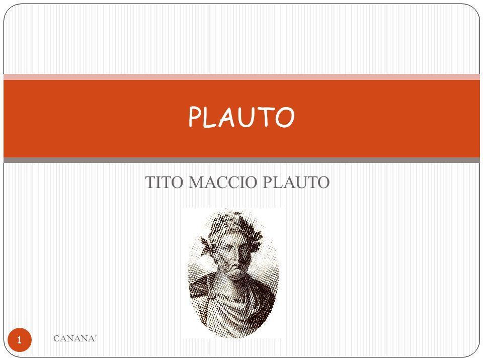 TITO MACCIO PLAUTO PLAUTO 1 CANANA