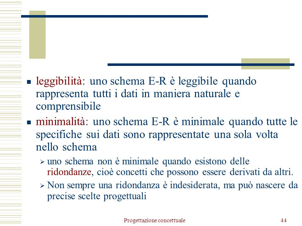 Progettazione concettuale45 Un esempio di progettazione concettuale Società di formazione