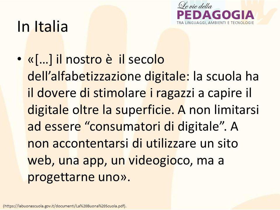 In Italia «[…] il nostro è il secolo dell'alfabetizzazione digitale: la scuola ha il dovere di stimolare i ragazzi a capire il digitale oltre la super
