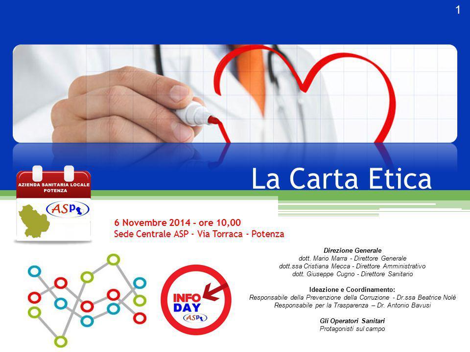 2 Carta Etica ASP Protagonisti sul campo: Giuseppe CARDONE Collaboratore Prof.le Sanitario Inf.