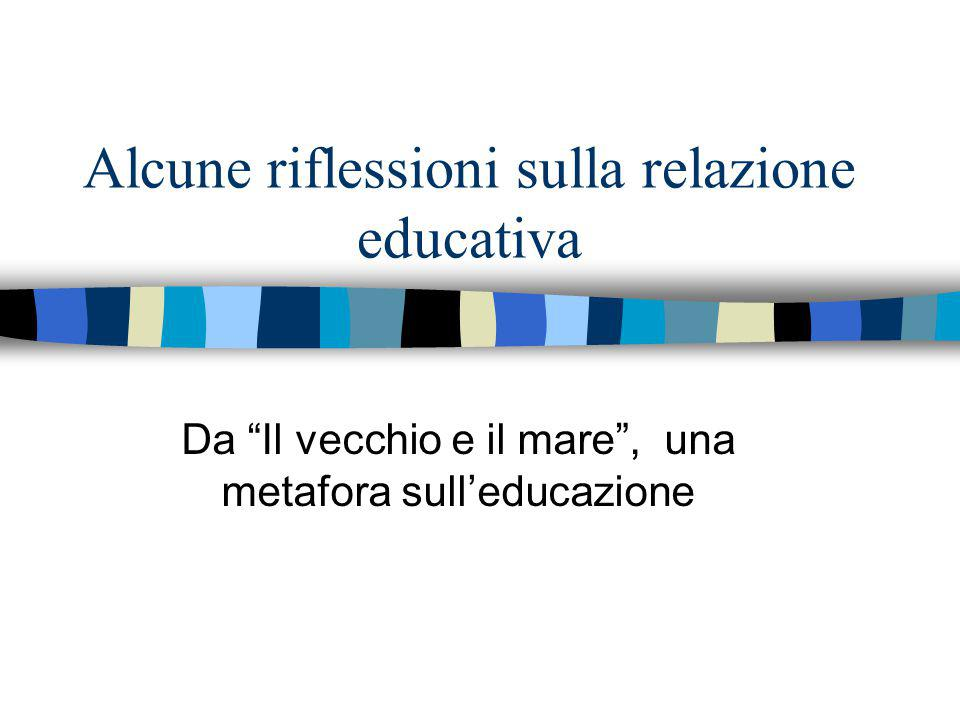 Educare = pescare ?