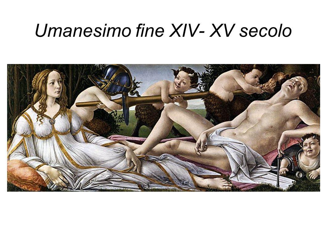Umanesimo fine XIV- XV secolo