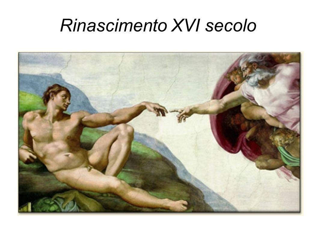 Rinascimento XVI secolo