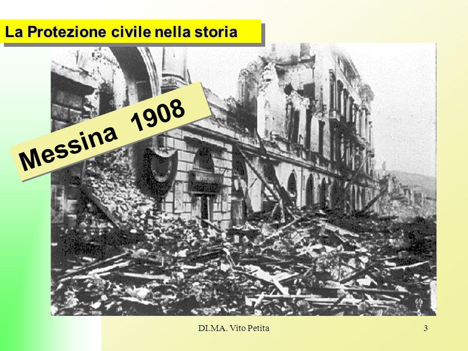 DI.MA. Vito Petita3 Messina 1908 La Protezione civile nella storia