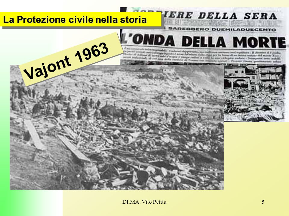 DI.MA. Vito Petita5 La Protezione civile nella storia Vajont 1963