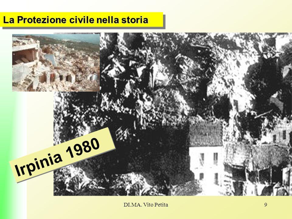 DI.MA. Vito Petita9 La Protezione civile nella storia Irpinia 1980