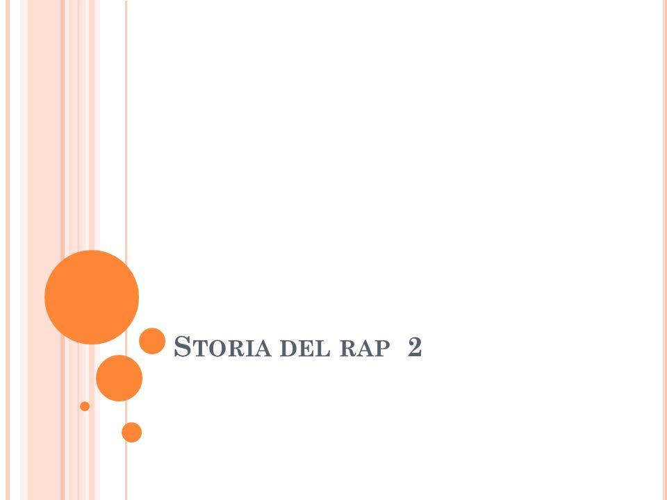 G LI ANNI O TTANTA Ben presto si afferma una naturale suddivisione dei compiti: i dj costruiscono grooves ritmici e musicali sempre più complessi, i rapper si concentrano nella creazione di testi in rima La tradizione a cui il rap si richiama è costituita dai griot (cantastorie popolari), i dozens cioè duelli verbali dove non si rinunciava ad un linguaggio anche offensivo e lo scat cioè il parlato della musica jazz