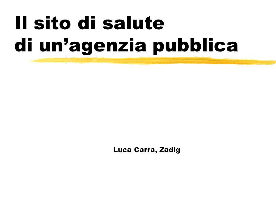 Il sito di salute di un'agenzia pubblica Luca Carra, Zadig