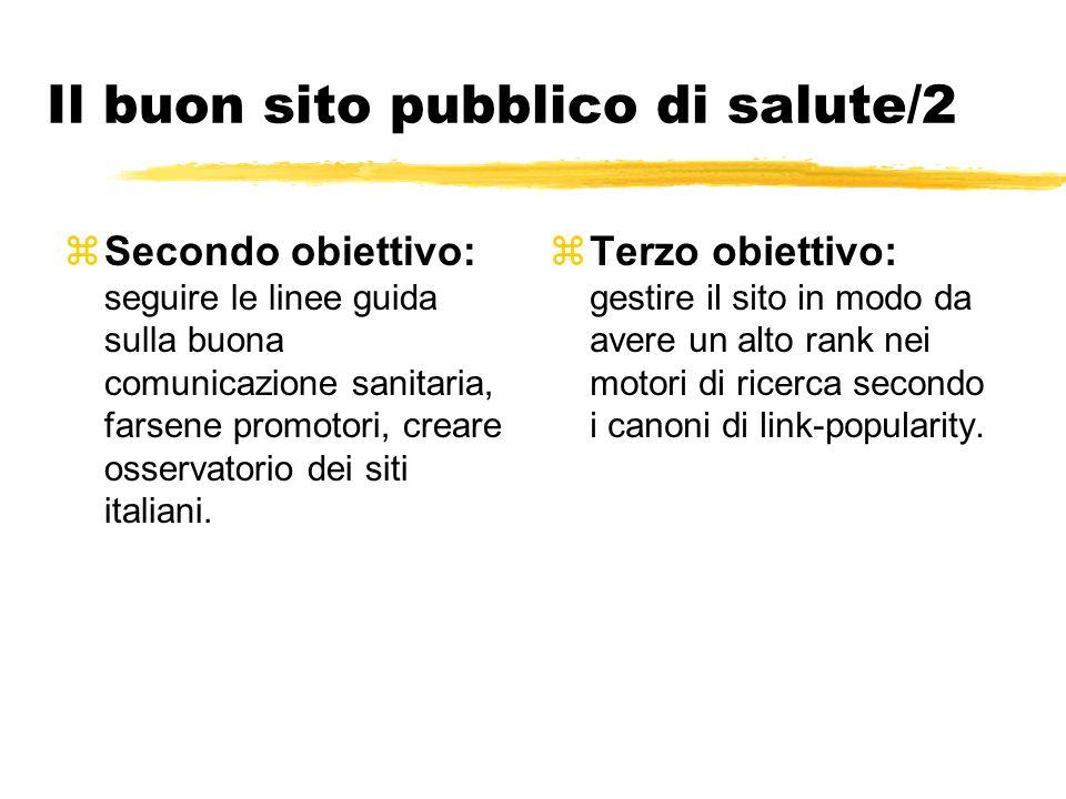 Il buon sito pubblico di salute/2 zSecondo obiettivo: seguire le linee guida sulla buona comunicazione sanitaria, farsene promotori, creare osservator