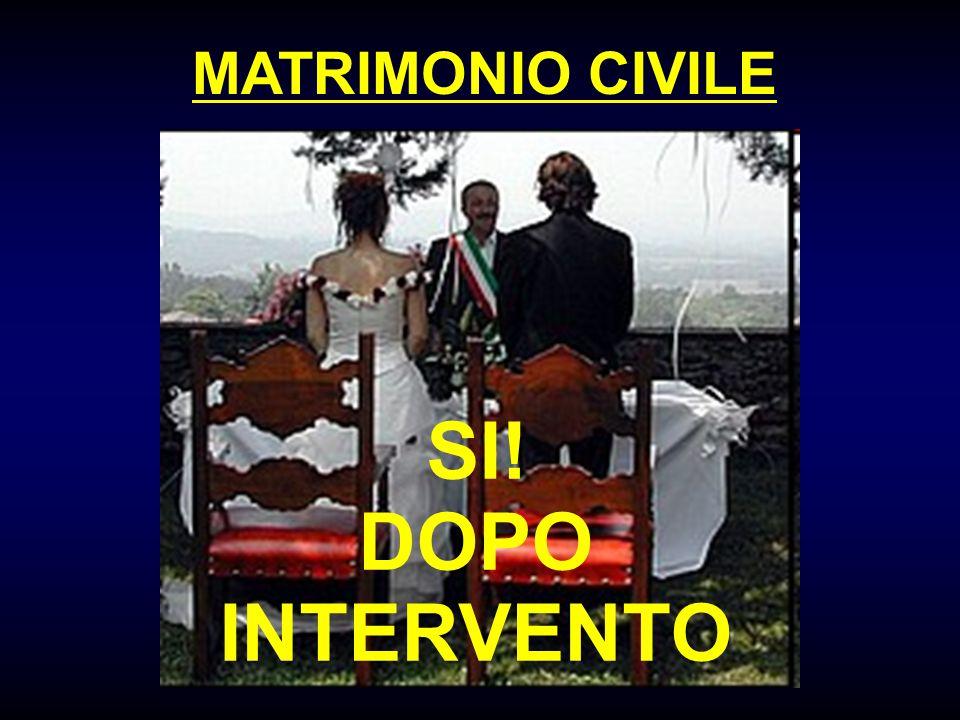 MATRIMONIO CIVILE SI! DOPO INTERVENTO