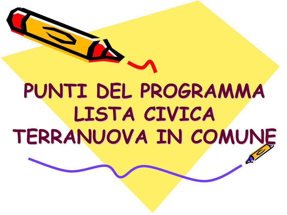 PUNTI DEL PROGRAMMA LISTA CIVICA TERRANUOVA IN COMUNE
