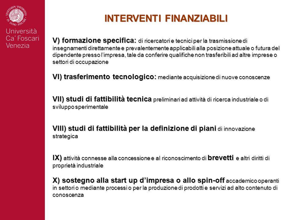 INTERVENTI FINANZIABILI V) formazione specifica: di ricercatori e tecnici per la trasmissione di insegnamenti direttamente e prevalentemente applicabi
