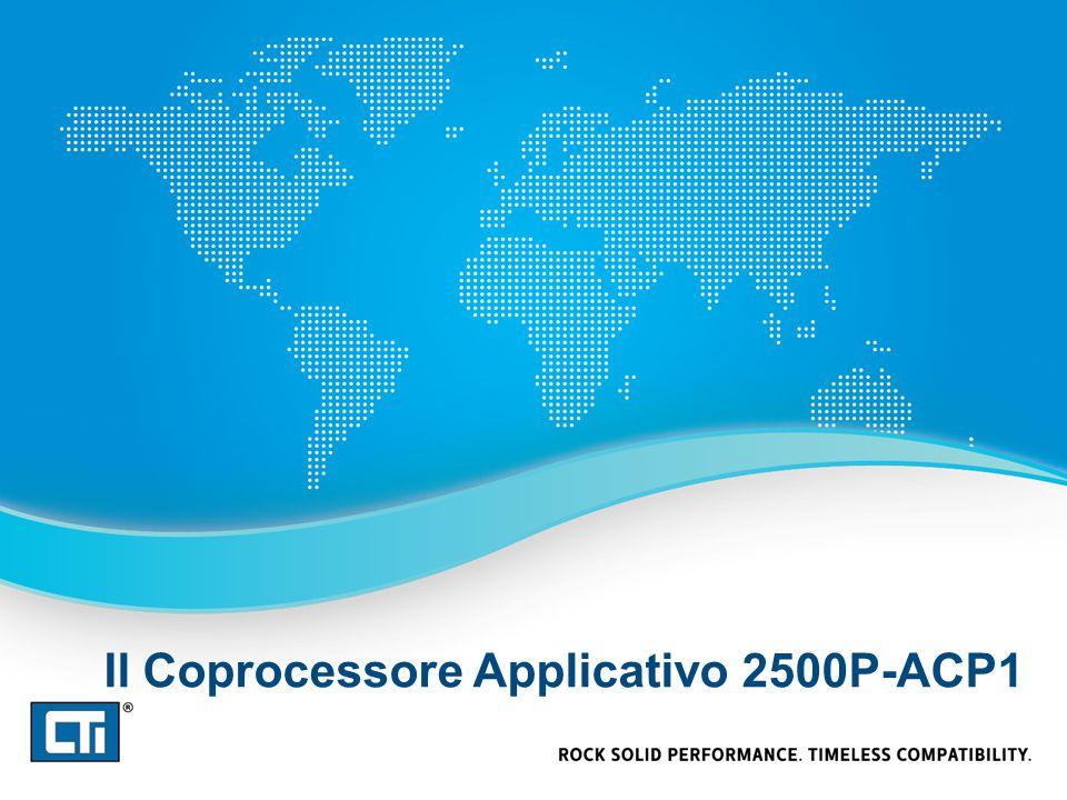 Il Coprocessore Applicativo 2500P-ACP1