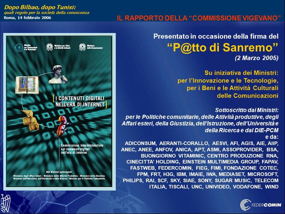"""Dopo Bilbao, dopo Tunisi: quali regole per la societ à della conoscenza Roma, 14 febbraio 2006 Presentato in occasione della firma del """"P@tto di Sanre"""