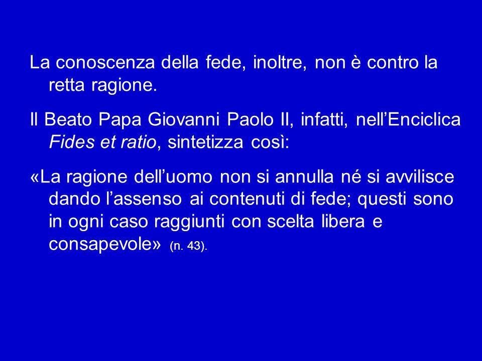 Il Concilio Vaticano I, nella Costituzione dogmatica Dei Filius, ha affermato che la ragione è in grado di conoscere con certezza l'esistenza di Dio a