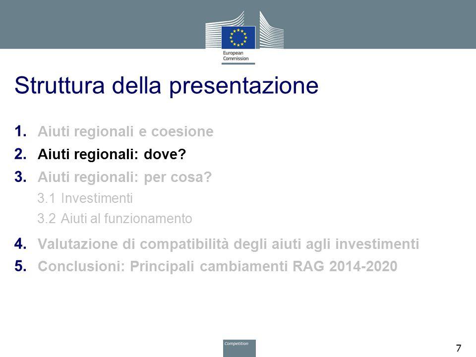 Carte degli aiuti regionali – 1/4 Per essere efficaci, gli aiuti regionali devono essere concentrati nelle regioni più svantaggiate dell UE ■ Dove il tenore di vita è anormalmente basso  Art.