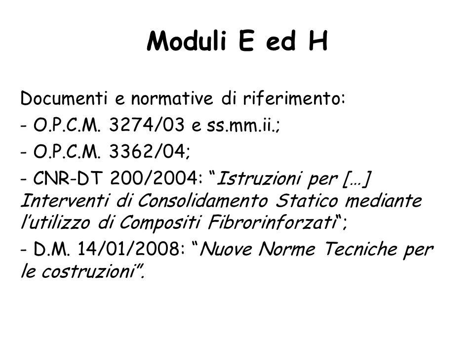 Moduli E ed H Documenti e normative di riferimento: - O.P.C.M.
