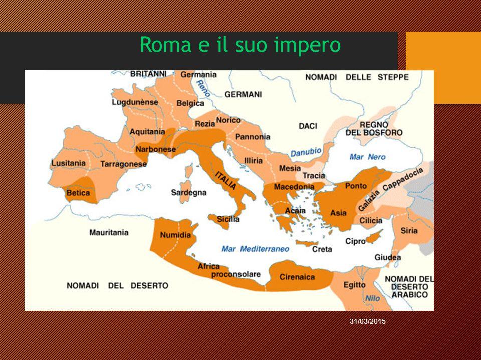 Roma e il suo impero 31/03/2015
