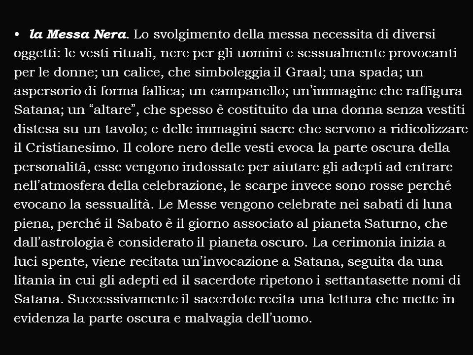 la Messa Nera.