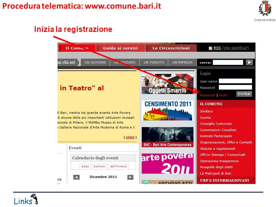 Procedura telematica: www.comune.bari.it Inizia la registrazione