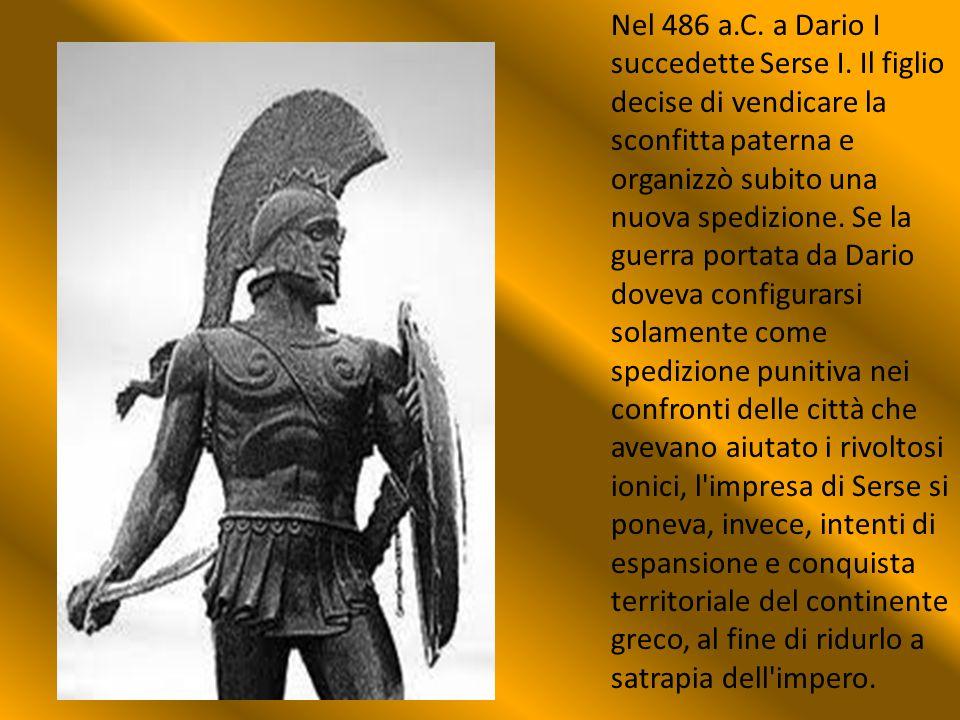 Nel 486 a.C. a Dario I succedette Serse I. Il figlio decise di vendicare la sconfitta paterna e organizzò subito una nuova spedizione. Se la guerra po