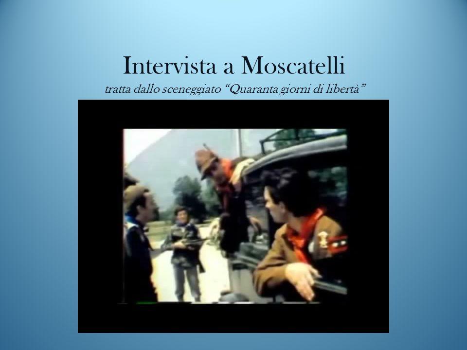 """Intervista a Moscatelli tratta dallo sceneggiato """"Quaranta giorni di libertà"""""""