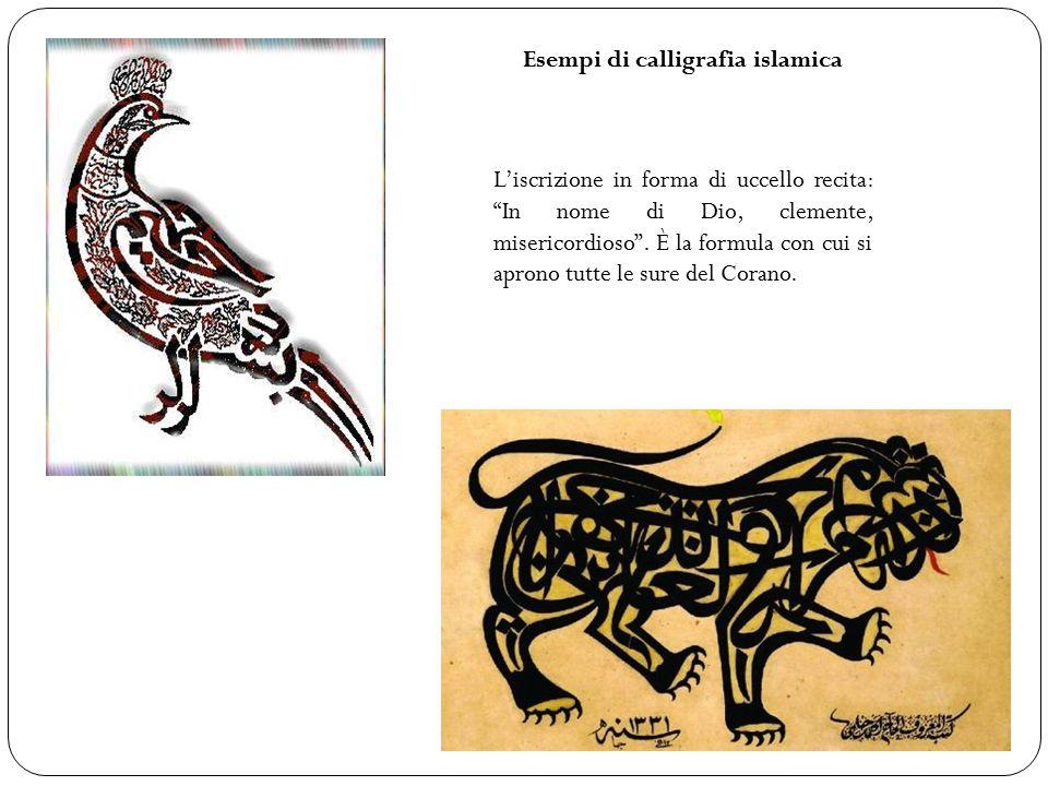 Esempi di calligrafia islamica L'iscrizione in forma di uccello recita: In nome di Dio, clemente, misericordioso .