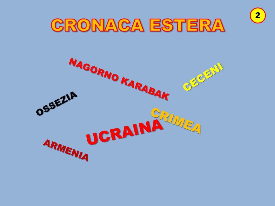 NAGORNO KARABAK OSSEZIA CECENI ARMENIA CRIMEA UCRAINA 2