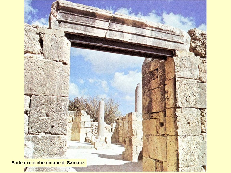 Parte di ciò che rimane di Samaria