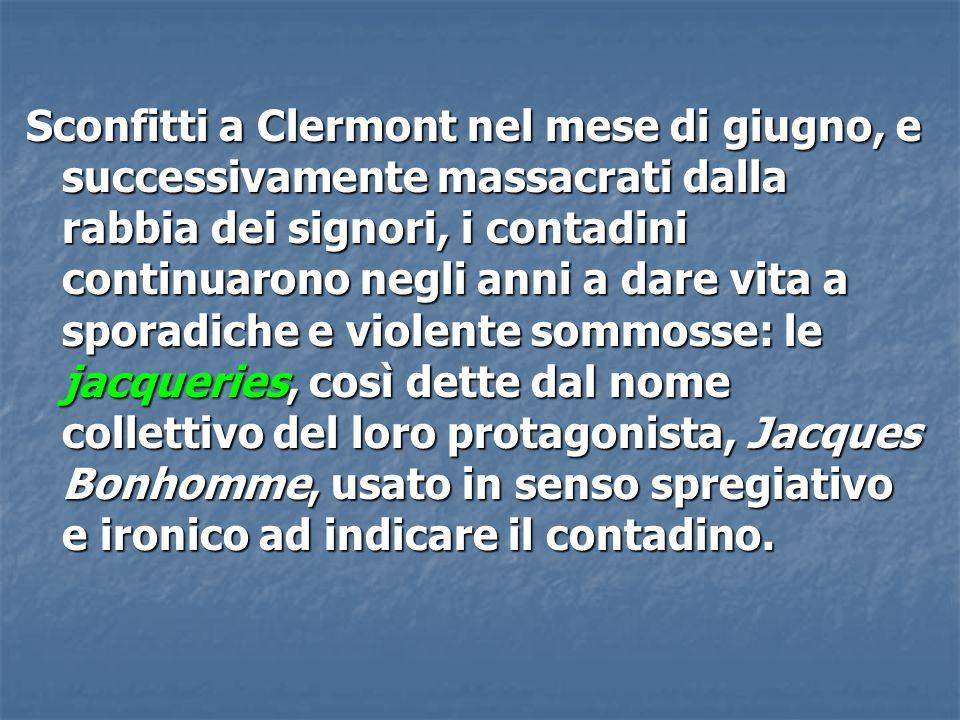Sconfitti a Clermont nel mese di giugno, e successivamente massacrati dalla rabbia dei signori, i contadini continuarono negli anni a dare vita a spor