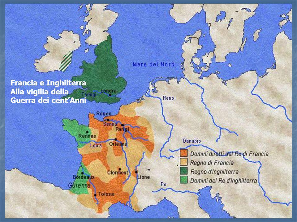 Francia e Inghilterra Alla vigilia della Guerra dei cent'Anni