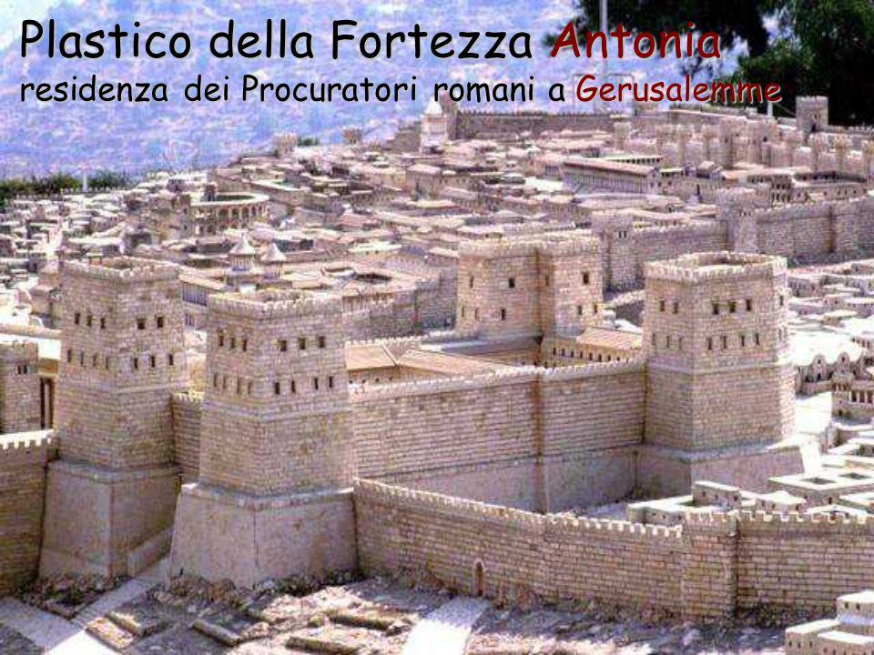 Plastico della Fortezza Antonia residenza dei Procuratori romani a Gerusalemme